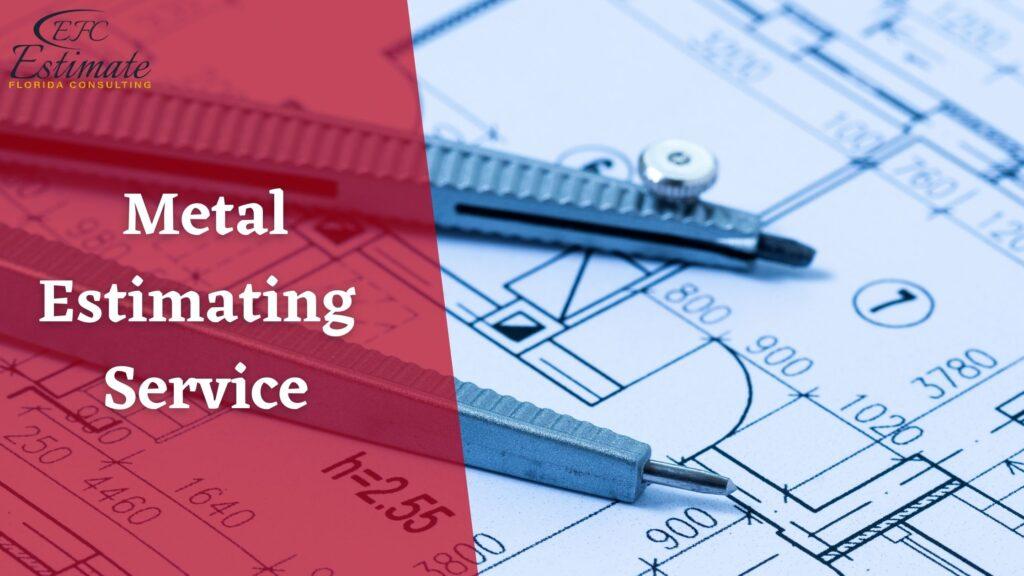Metal Estimating Service