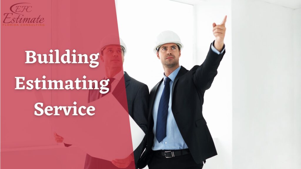 Building Estimating Service