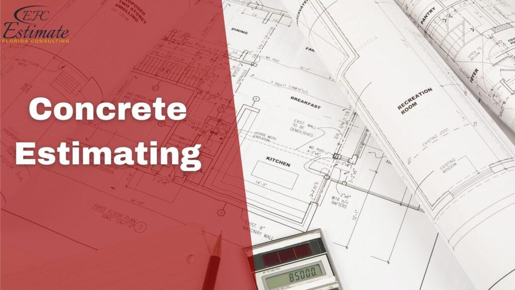 Concrete Estimating Service